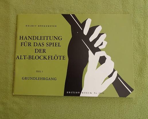 Handleitung für das Spiel der Alt-Blockflöte. Teil 1 – Grundlehrgang 1988